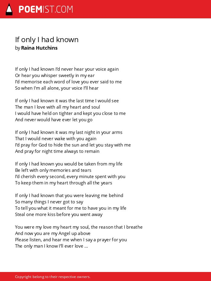 If Only I Had Known By Raina Hutchins Poemist
