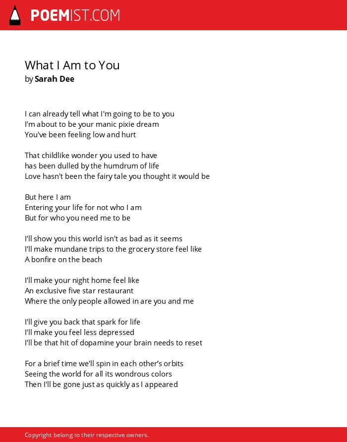 What I Am to You by Sarah Dee | Poemist
